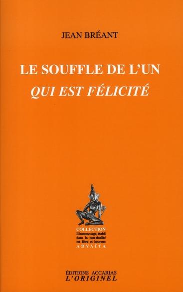 SOUFFLE DE L'UN QUI EST FELICITE (LE)