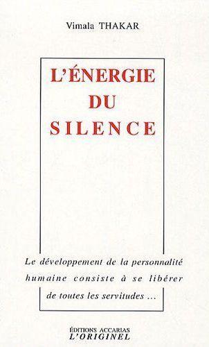 ENERGIE DU SILENCE (L')