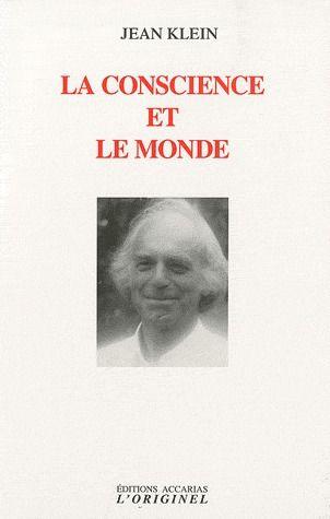 CONSCIENCE ET LE MONDE (LA)