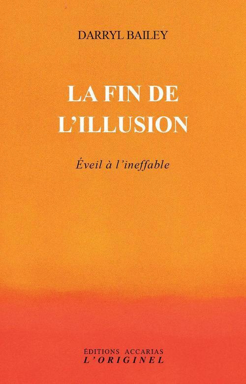 FIN DE L'ILLUSION (LA)