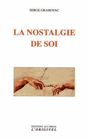 NOSTALGIE DE SOI (LA)