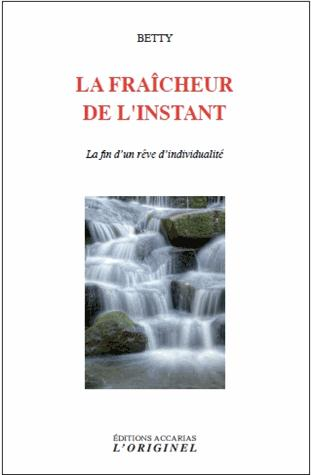 FRAICHEUR DE L'INSTANT (LA)