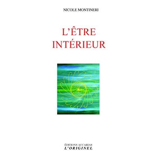 ETRE INTERIEUR (L')