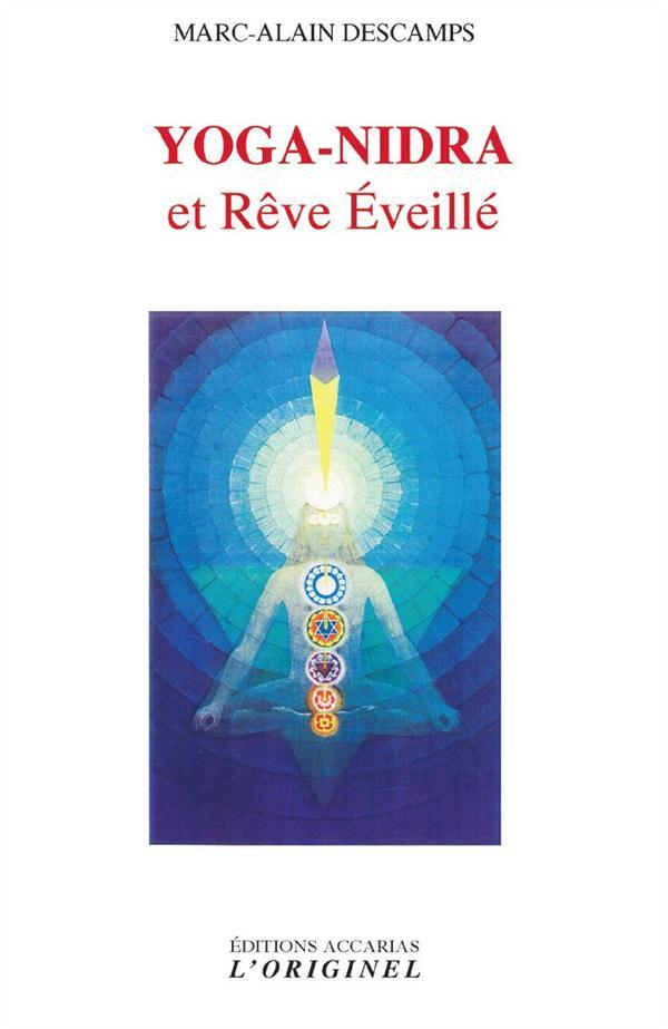 YOGA-NIDRA ET REVE EVEILLE