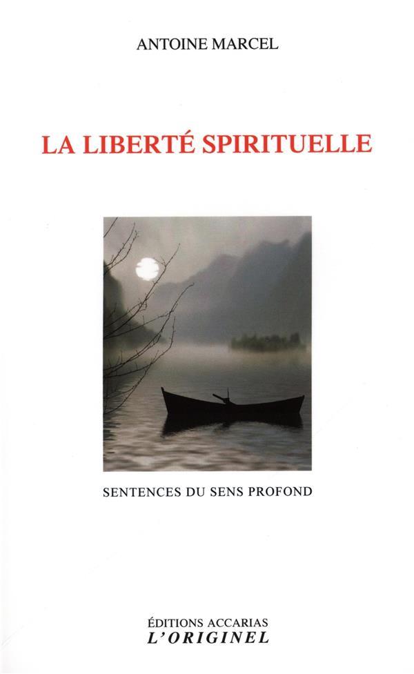 LIBERTE SPIRITUELLE (LA)