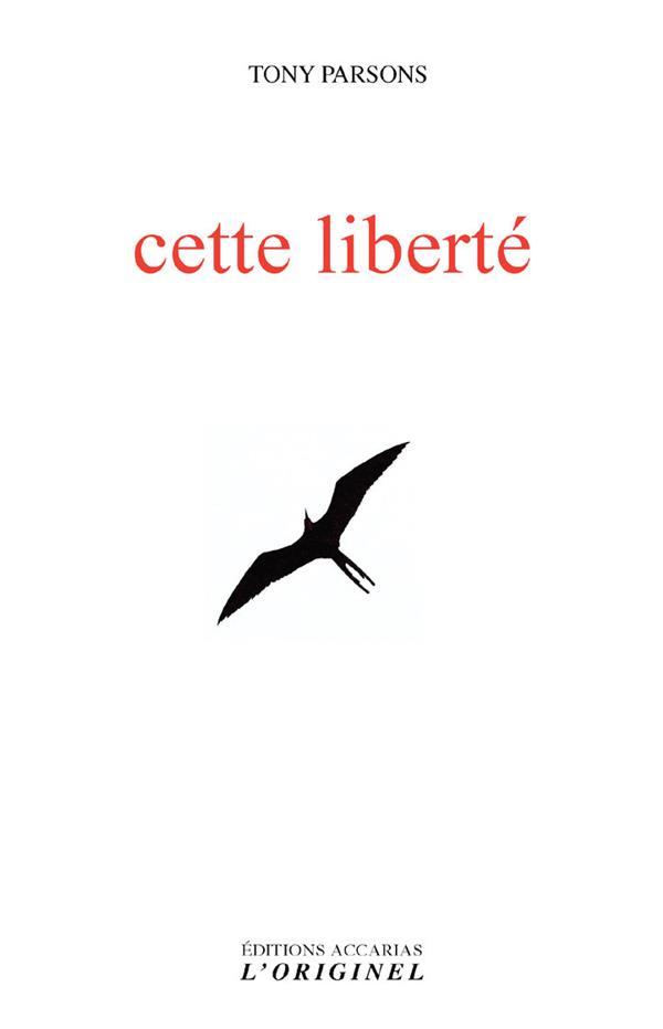 CETTE LIBERTE