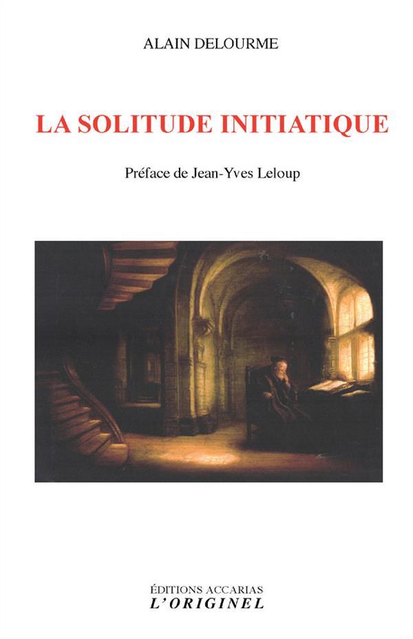 SOLITUDE INITIATIQUE (LA)