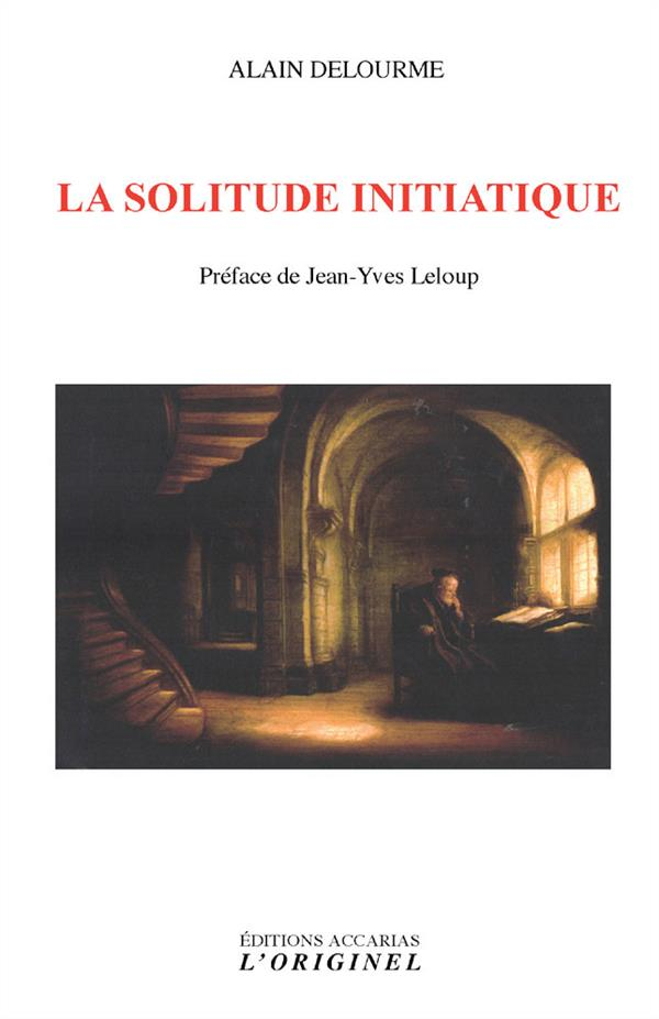 SOLITUDE INITIATIQUE (LA)