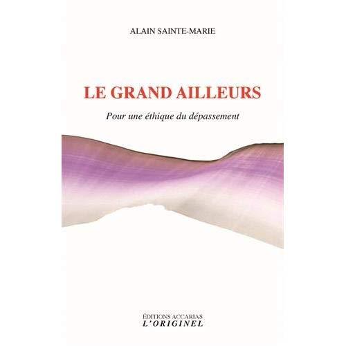 GRAND AILLEURS (LE)