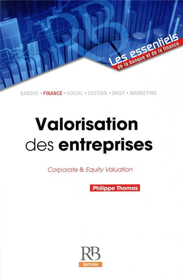 VALORISATION DES ENTREPRISES - CORPORATE AND EQUITY VALUATION