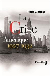 LA CRISE - AMERIQUE 1927-1932
