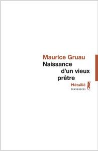 NAISSANCE D'UN VIEUX PRETRE