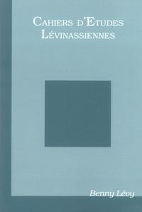 CAHIER D'ETUDES LEVINASSIENNES HORS SERIE SPECIAL BENNY LEVY - HORS SERIE BENNY LEVY