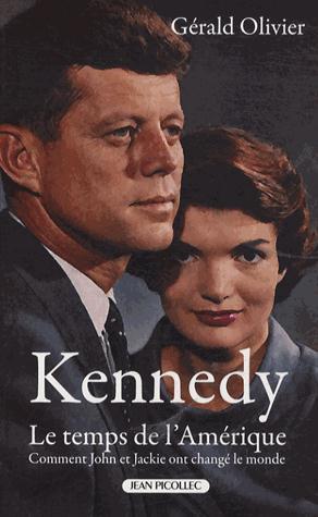KENNEDY LE TEMPS DE L'AMERIQUE