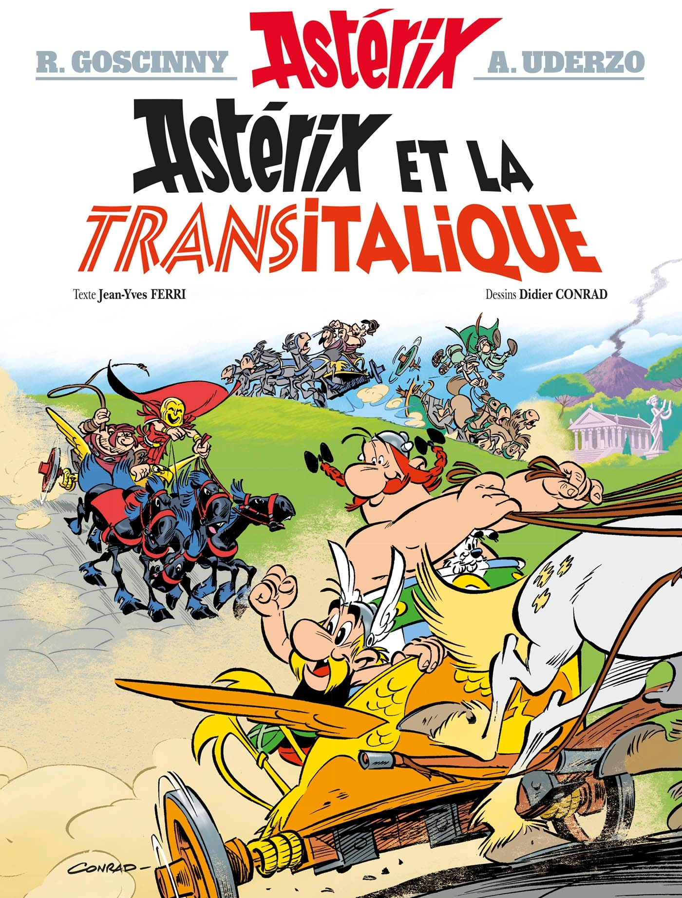 ASTERIX TOME 37 - ASTERIX ET LA TRANSITALIQUE