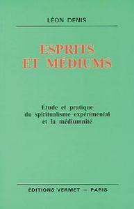 ESPRITS ET MEDIUMS