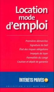 LOCATION MODE D'EMPLOI. PREMIERES DEMARCHES.SIGNATURE DU BAIL.ETAT DES RISQUES O