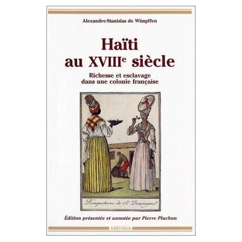 HAITI AU XVIIIE SIECLE.