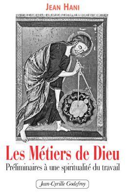 METIERS DE DIEU (LES)