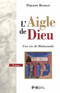 AIGLE DE DIEU (L')