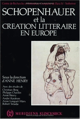 SCHOPENHAUER ET LA CREATION LITTERAIRE EN EUROPE