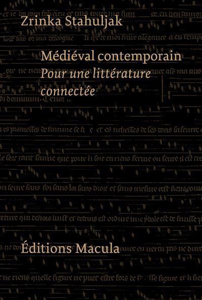 MEDIEVAL CONTEMPORAIN. POUR UNE LITTERATURE CONNECTEE