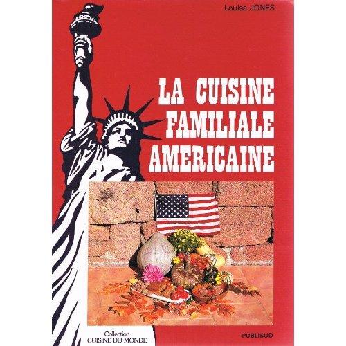 LA CUISINE FAMILIALE AMERICAINE