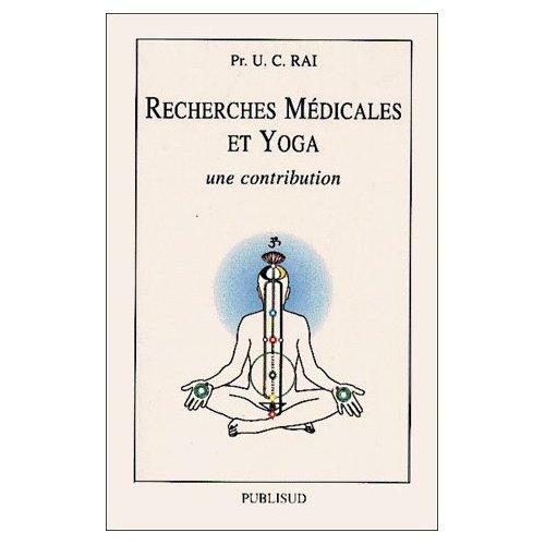 RECHERCHES MEDICALES ET YOGA, UNE CONTRIBUTION