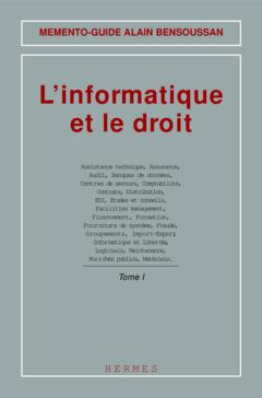 L'INFORMATIQUE ET LE DROIT 2 TOMES MEMENTOGUIDE