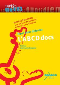 L'ABC DES DOCS - POUR BIEN DEBUTER