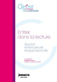 ENTRER DANS LA LECTURE - QUAND LE FRANCAIS EST LANGUE SECONDE
