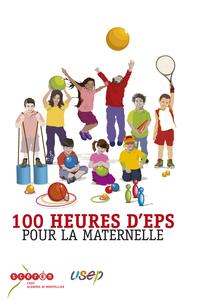 100 HEURES D'EPS POUR LA MATERNELLE