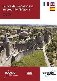 LA CITE DE CARCASSONNE AU COEUR DE L'HISTOIRE (SOUS-TITRE FRANCAIS, ANGLAIS, ESPAGNOL)