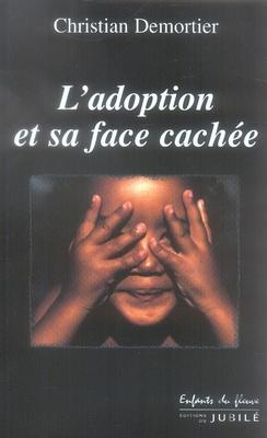 L'ADOPTION ET SA FACE CACHEE