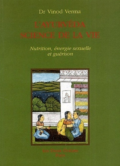 AYURVEDA SCIENCE DE VIE (L')