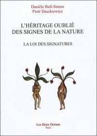 HERITAGE OUBLIE DES SIGNES DE LA NATURE (L')