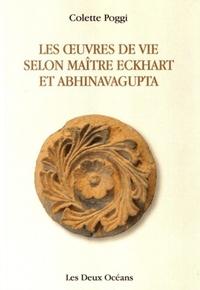 OEUVRES DE VIE SELON MAITRE ECKHART ET ABHINAVAGUPTA (LES)