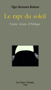 RAPT DU SOLEIL CONTE VIVANT D'AFRIQUE