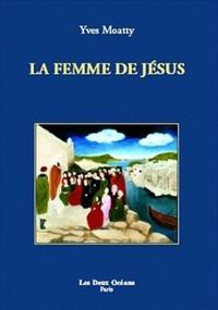 FEMME DE JESUS (LA)