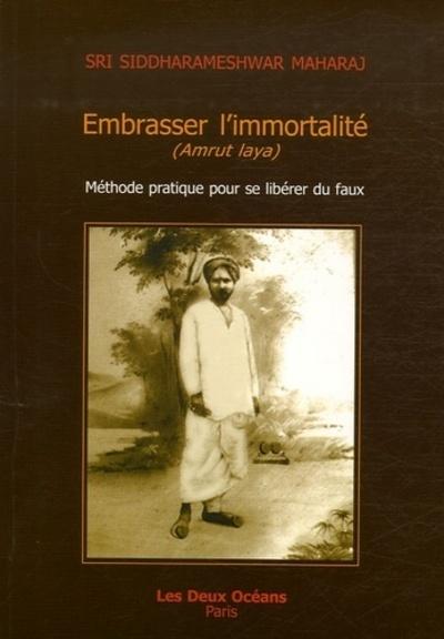 EMBRASSER L'IMMORTALITE (AMRUT LAYA)