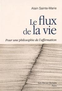 FLUX DE LA VIE (LE)