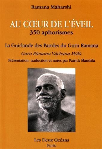 AU COEUR DE L'EVEIL 350 APHORISMES