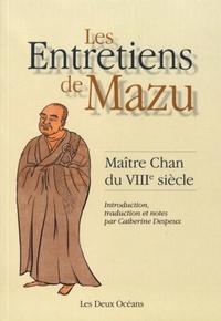 ENTRETIENS DE MAZU (LES)