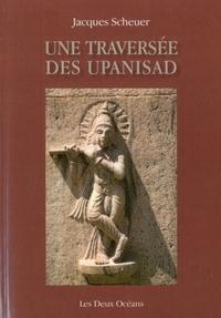 TRAVERSEE DES UPANISAD (UNE)