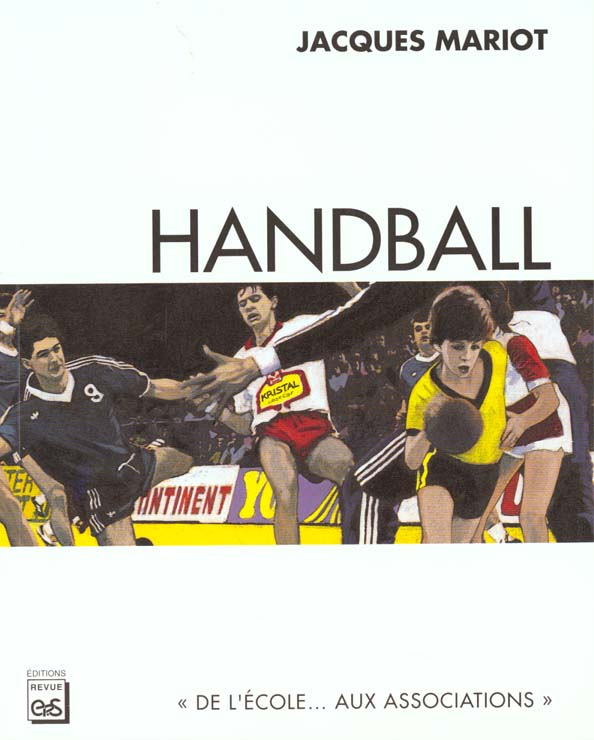 HANDBALL (DE L'ECOLE AUX ASSOCIATIONS)