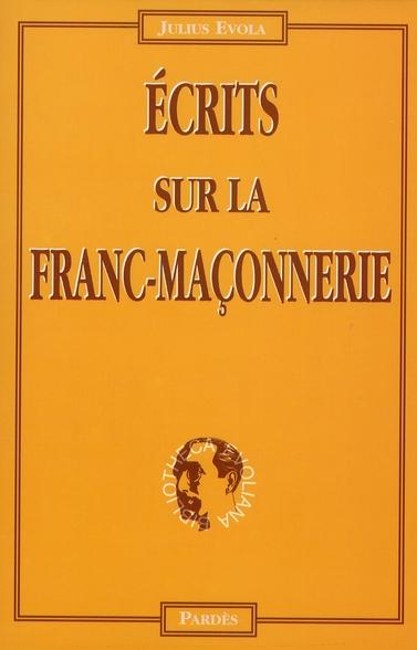 ECRITS SUR LA FRANC-MACONNERIE