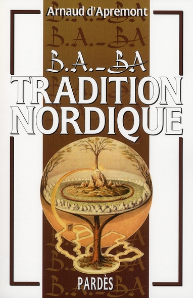 B.A. - BA DE LA TRADITION NORDIQUE VOLUME 1