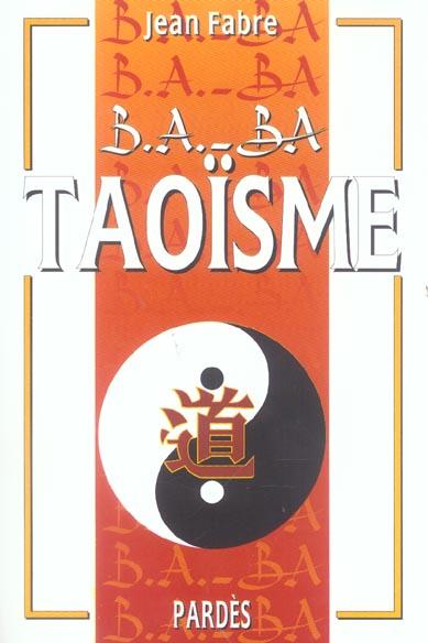 B.A.-BA  DU TAOISME