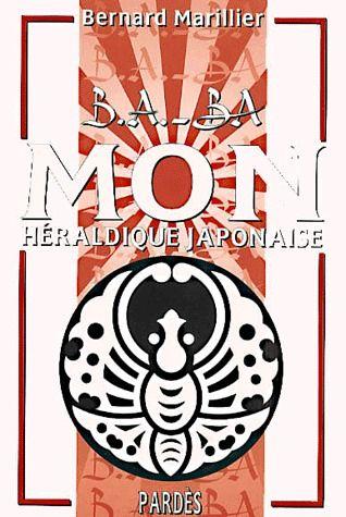 B.A. - BA DES MON (= HERALDIQUE JAPONAISE)