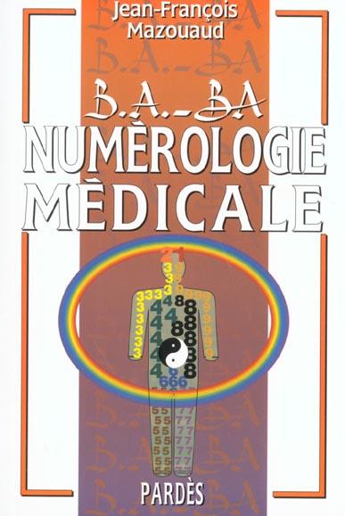 B.A. - BA NUMEROLOGIE MEDICALE